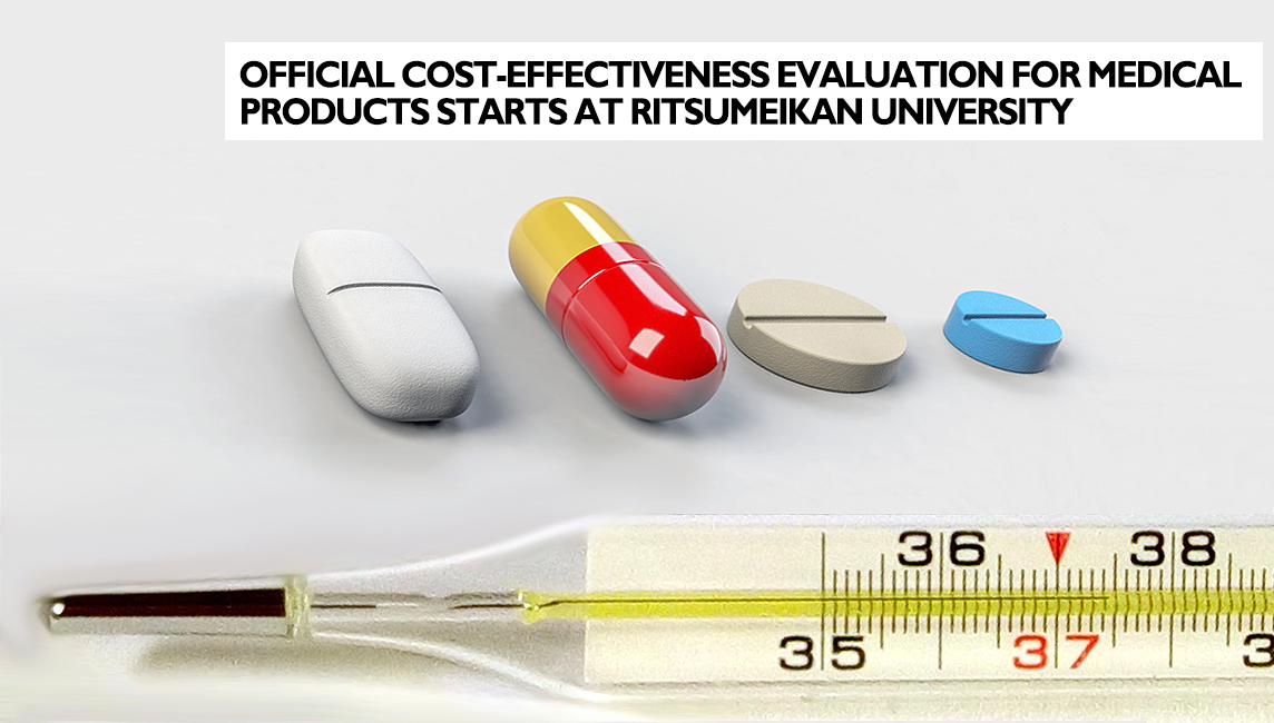 Medicine in the form of capsule tablets and flat round tablets together with a thermometer form the image with the title official cost-effectiveness evaluation for medical products starts at Ritsumeikan Univ